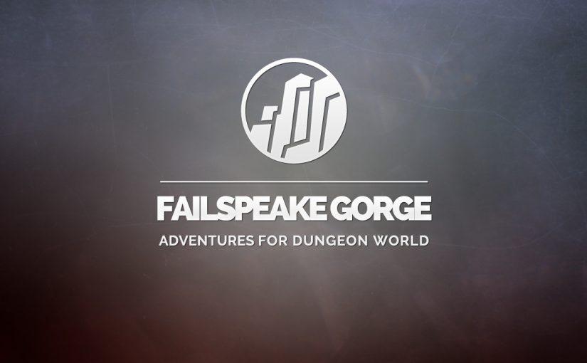 Failspeake Gorge