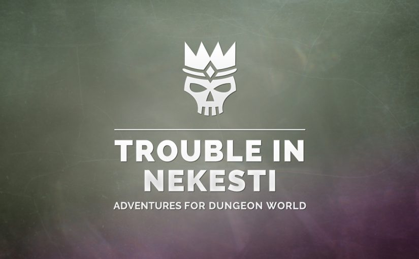 Trouble in Nekesti