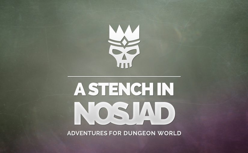 A Stench in Nosjad