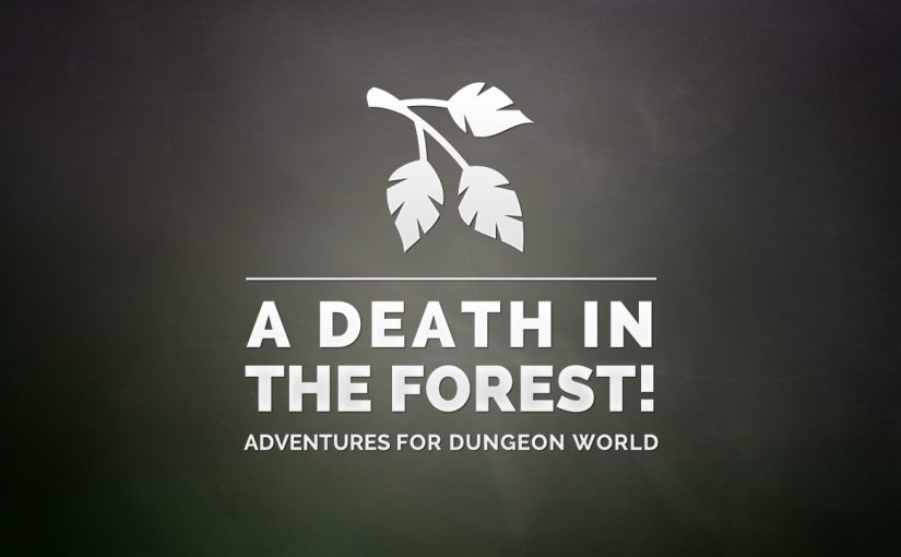 A Death in the Forest!