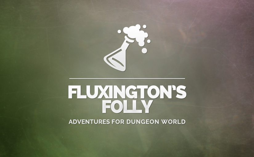 Fluxington's Folly